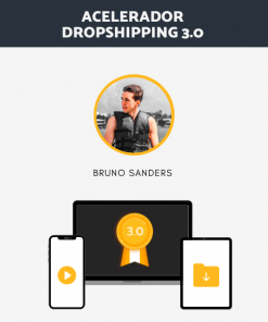 Captura Curso Acelerador Dropshipping 3.0 - Bruno Sanders
